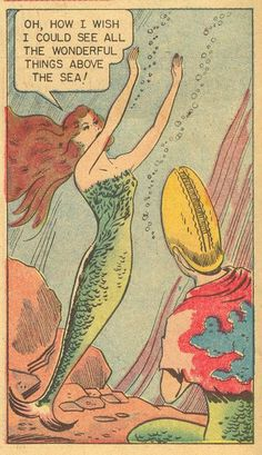"""Comic Mermaids Say . """"Oh, how I wish I could see all the wonderful things… Vintage Comic Books, Vintage Comics, Comic Books Art, Comic Art, Vintage Mermaid, Mermaid Art, Mermaid Paintings, Mermaid Tails, Real Mermaids"""
