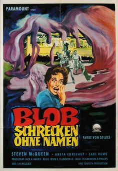 Movie Poster of the Day — 1960 German poster for THE BLOB (Irwin S. Yeaworth...