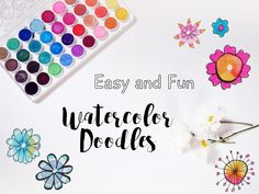 Easy and Fun Watercolor Doodles with Flowers