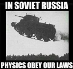 Enjoy the meme 'In Soviet Russia. Memedroid: the best site to see, rate and share funny memes! Military Jokes, Army Humor, Army Memes, Best Funny Photos, Funny Images, Funny Pictures, Memes Humor, History Jokes, Russian Memes
