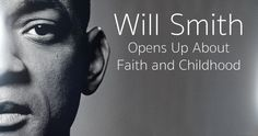 """Will Smith said how his grandmother left the greatest influence onto his portrayal, and that she """"was really my connection to God."""" He continued. News Articles, Christian Faith, Open Up, Will Smith, Interview, Childhood, Sayings, Ted, Connection"""