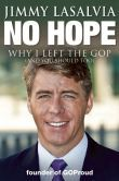 No Hope: Why I Left the GOP (and You Should Too)