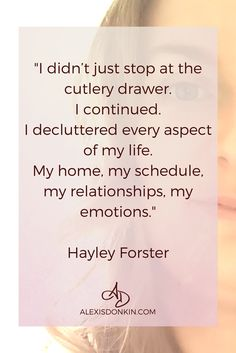 """""""I didn't just stop at the cutlery drawer..."""" When you declutter your home, schedule, and emotions magic can happen. Click to read more now or pin for later!"""