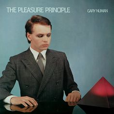 Gary Numan - The Pleasure Principle Released 35 years ago!! And I remember buying it in Boots in Bognor!