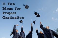 11 Fun Ideas for Project Graduation