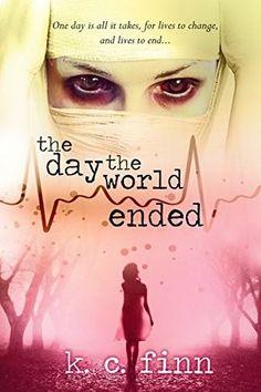 """The Day The World Ended""  ***  K.C. Finn  (2015)"