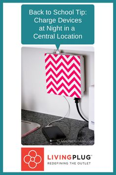 Back to School Organizing Tip with LivingPlug