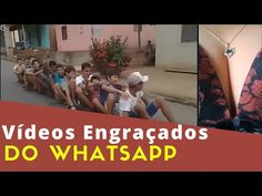 Videos Para Whatsapp Engraçados Para Rir