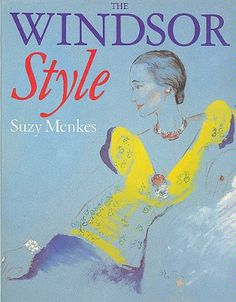 The Windsor Style - Suzy Menkes