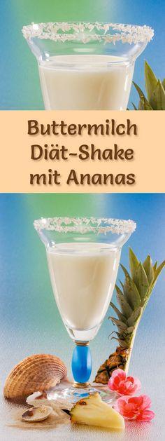 Buttermilch-Shake mit Ananas - ein Rezept mit viel Eiweiß und wenig Kalorien, perfekt zum Abnehmen, gesund und lecker ...