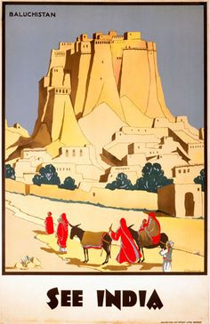 See India - Baluchistan - Indian State Railways - Vintage Travel poster Vintage India, Vintage Art, Vintage Photos, Framing Canvas Art, India Poster, National Railway Museum, Tourism Poster, Travel Ads, Railway Posters