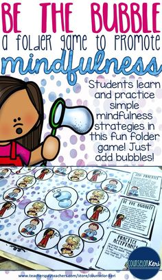 Mindfulness folder game - BE THE BUBBLE! Teach students simple mindfulness strategies in this fun game. Just add bubbles! -Counselor Keri