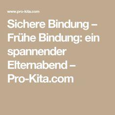 Sichere Bindung – Frühe Bindung: ein spannender Elternabend – Pro-Kita.com