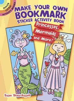 Creative kids can design their own bookmarks with this cute collection. Four place-keepers and dozens of reusable stickers offer imaginative options for dressing up a mermaid, princess, fairy, and ballerina.
