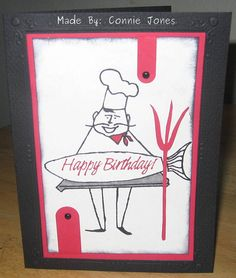 I made this for one of our sales guys at work who's also a chef.  I didn't have any chef stamps so I took a seafood vendor's invoice logo, shrunk it down to the size I wanted, omitted their company name on the fish & stamped happy birthday.  I showed the vendor & they thought that was awesome what I did to produce this card using their chef image.