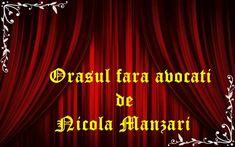 Orașul fără avocați de Nicola Manzari teatru audio
