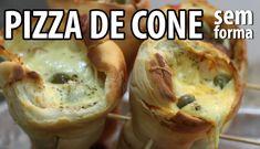 Pizza de CONE sem forma!