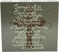 Comfort for your sorrow….beautiful and encouraging words on faith and sympathy