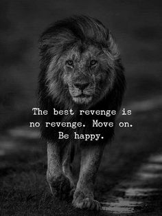 Inspirational Positive Quotes :The best revenge is no revenge. Move on. Be happy. Now Quotes, Motivational Quotes For Life, Wise Quotes, Meaningful Quotes, Words Quotes, Positive Quotes, Inspirational Quotes, Sayings, Qoutes