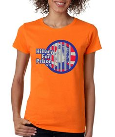 Hillary Clinton for prison 2016 womens t-shirt anti Hillary shirt