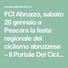 FCI Abruzzo, sabato 28 gennaio a Pescara la festa regionale del ciclismo abruzzese – Il Portale Del Ciclismo