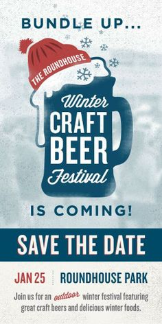 Save the Date! January 25 is the Winter Craft Beer Festival @ Steam Whistle's Roundhouse Park!