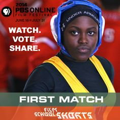 Have you seen Olivia Newman's First Match? Now's your chance to cast your vote! Through July 31, you can watch and vote for the wrestling drama at the PBS Online Film Festival. #PBSolff VOTE NOW -> http://www.pbs.org/filmfestival/videos/first-match/