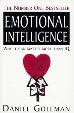 BEST BOOKS THAT WILL MAKE A DIFFERENCE IN YOUR BUSINESS & LIFE: Emotional Intelligence by Daniel Golman