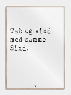 """""""Tab og vind med samme sind"""". En af mange plakater i serien 'Talemåder' på siden. Se den stilfulde plakat, samt mange andre plakater, lige her."""
