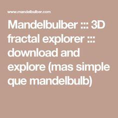 Mandelbulber ::: 3D fractal explorer ::: download and explore (mas simple que mandelbulb)