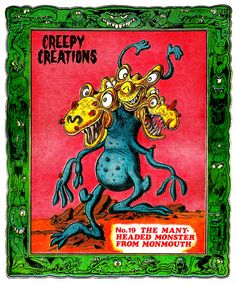 Creepy Creations No.19 - The Many Headed Monster From Monmouth
