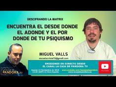 ENCUENTRA EL DESDE DONDE, EL ADONDE Y EL POR DONDE DE TU PSIQUISMO por Miguel Valls - YouTube
