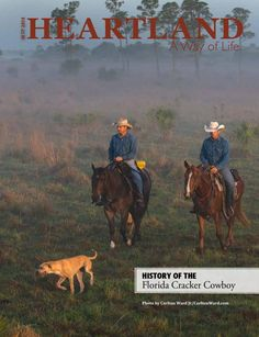 September 2014  Monthly agricultural publication covering ten counties in the Heartland of Florida. This issue explores the history of the Florida Cracker Cowboy.