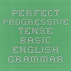 Perfect Progressive Tense - Basic English Grammar