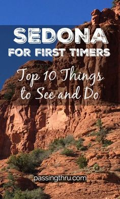 A variety of attractions and activities geared toward returning visitors and Sedona first timers alike make this Arizona destination a don't miss!