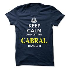 CABRAL - TEAM CABRAL LIFE TIME MEMBER LEGEND - #flannel shirt #slogan tee. TRY => https://www.sunfrog.com/Valentines/CABRAL--TEAM-CABRAL-LIFE-TIME-MEMBER-LEGEND.html?68278