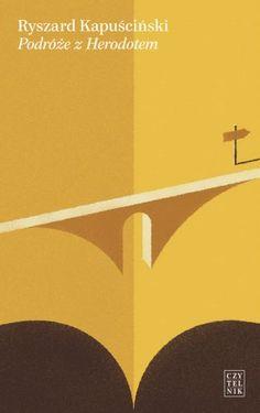 Podróże z Herodotem - Ryszard Kapuściński Books, Movies, Movie Posters, Literatura, Libros, Films, Book, Film Poster, Cinema