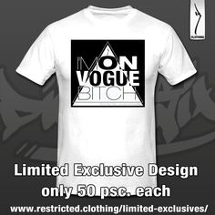I'm on vogue, bitch! LIMITED EXCLUSIVE Design! Only 50 pieces available! http://www.restricted.clothing/limited-exclusives/?utm_content=buffer81da8&utm_medium=social&utm_source=pinterest.com&utm_campaign=buffer #clothing #hiphop