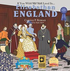 If You Were Me and Lived in... Elizabethan England (An In...