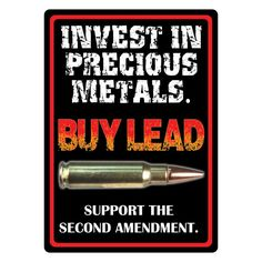Invest in Precious Metals 2nd Amendment Sign