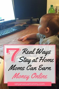 7 Real Ways Stay at Home Moms Can Supplement their Household Income   Very Anxious Mommy   How to earn money as a stay at home mom online   Work from home mom