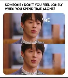 Drama Funny, Drama Memes, Funny Mems, Funny Jokes, All Korean Drama, Feeling Lonely, Kdrama Actors, Conversation, How Are You Feeling