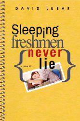 Sleeping Freshmen Never Lie, David Lubar