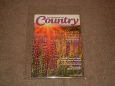 COUNTRY Magazine The Land and Life We Love (Magazine, Back Issue, April/May 2015