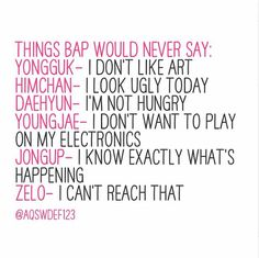 Things B.A.P would never say