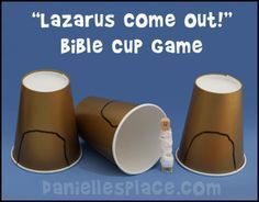 Lazarus Come Out Bible Cup Game for Children's Sunday School from www.daniellesplace.com