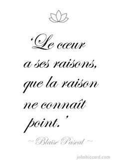 ♔ 'The heart has its reasons of which reason knows nothing. French Love Phrases, Moral, Love Quotes For Him, True Love, Heart, Up, Waiting, Aesthetics, Paris