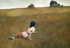 Christina's World ~ Andrew Wyeth