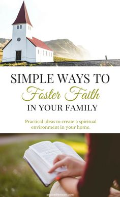 Looking for some different ideas to foster faith in your family? I've got a few simple suggestions that can change the spiritual climate of your home.