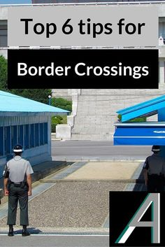Adoration 4 Adventure's top 6 tips on how to have a smoother border crossing experience. Whether you are a first-time international traveler or just looking to improve your border control experiences, these are our tips on how to have smoother border crossings.